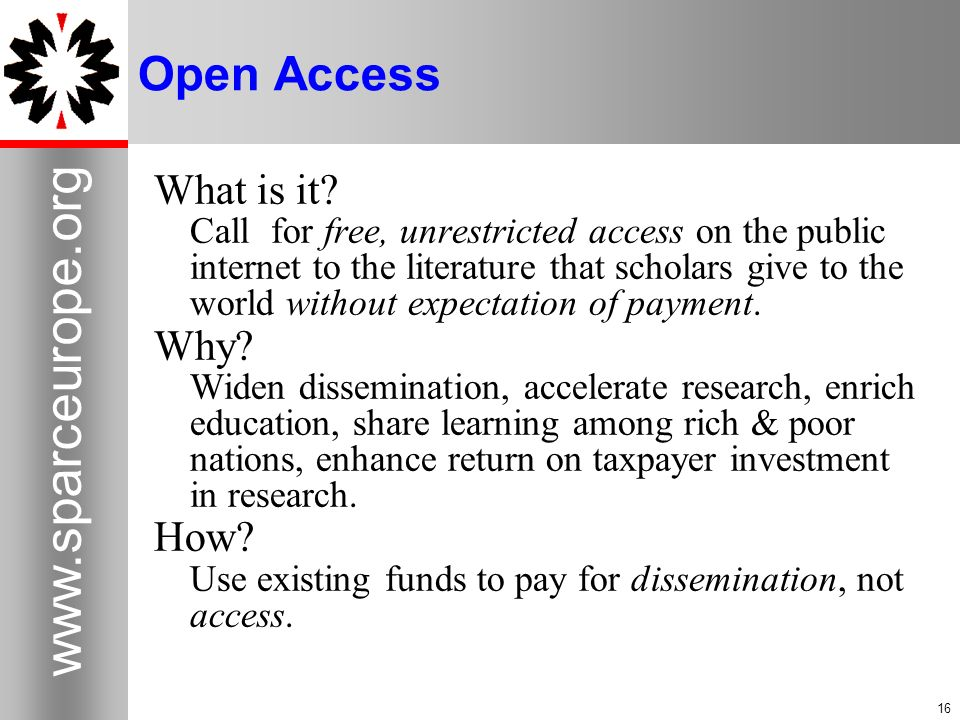 Open Access What is it Why How