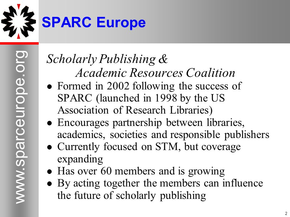 SPARC Europe Scholarly Publishing & Academic Resources Coalition