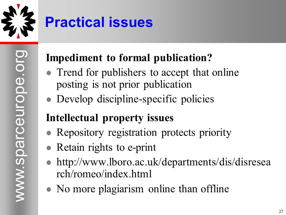 Practical issues Impediment to formal publication