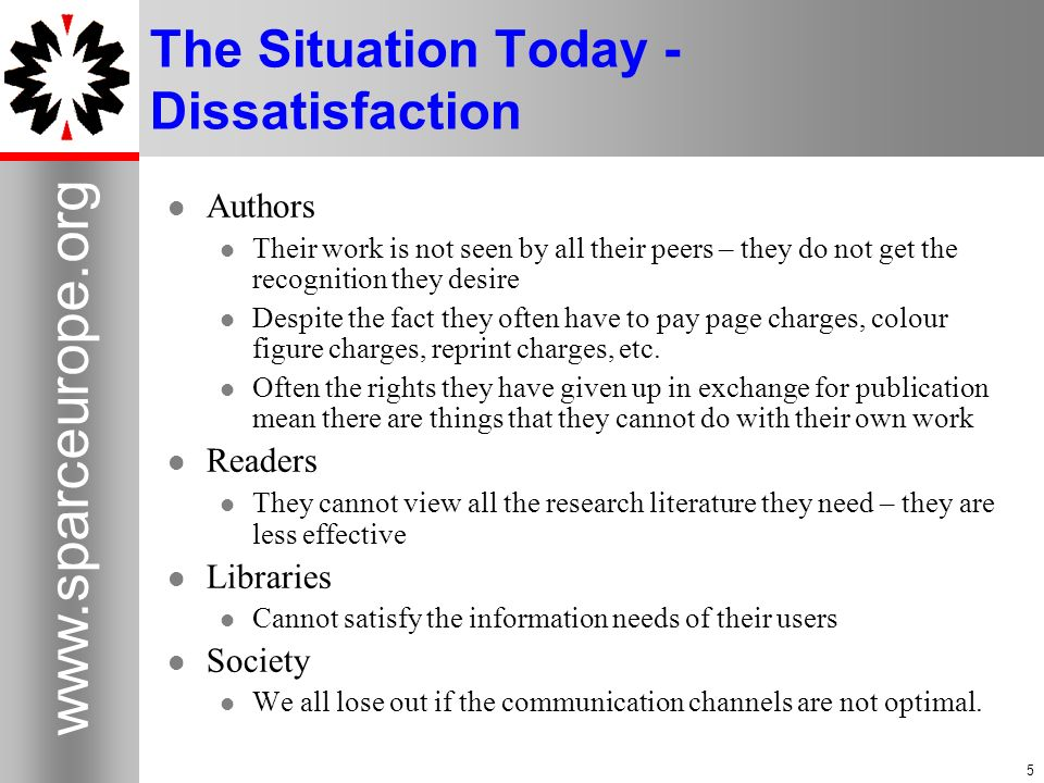 The Situation Today - Dissatisfaction