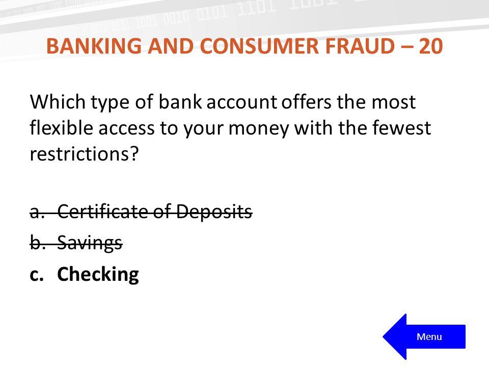 Banking and consumer fraud – 20