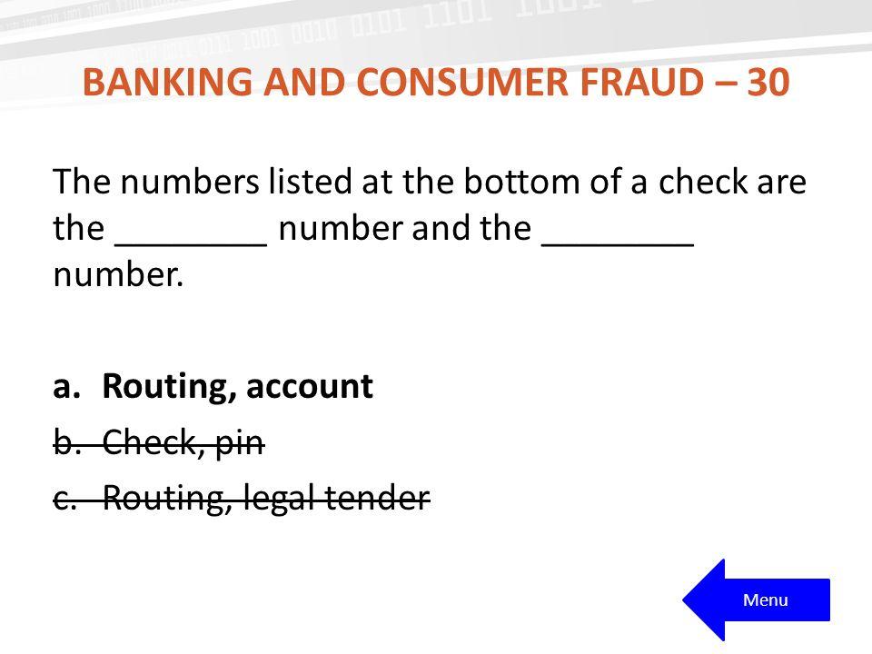 Banking and consumer fraud – 30