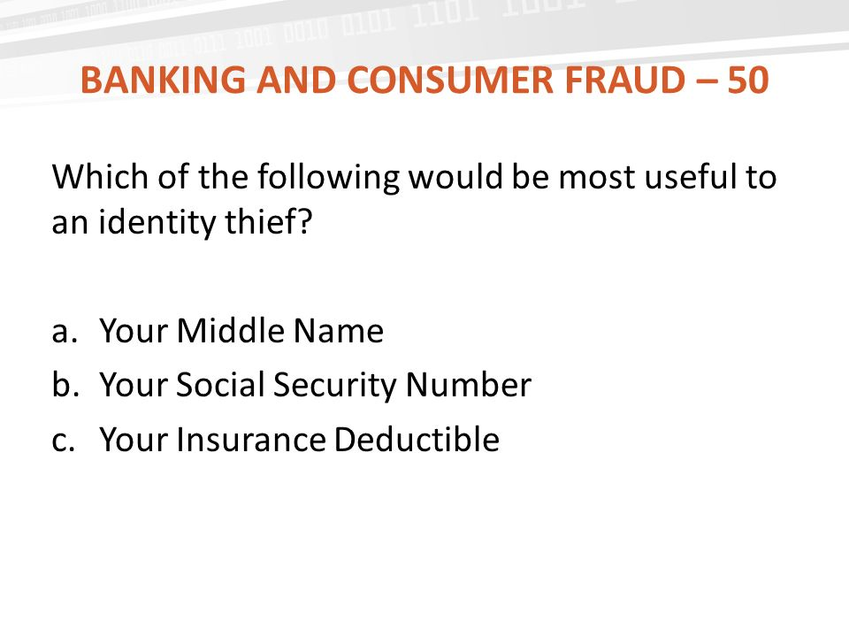 Banking and consumer fraud – 50