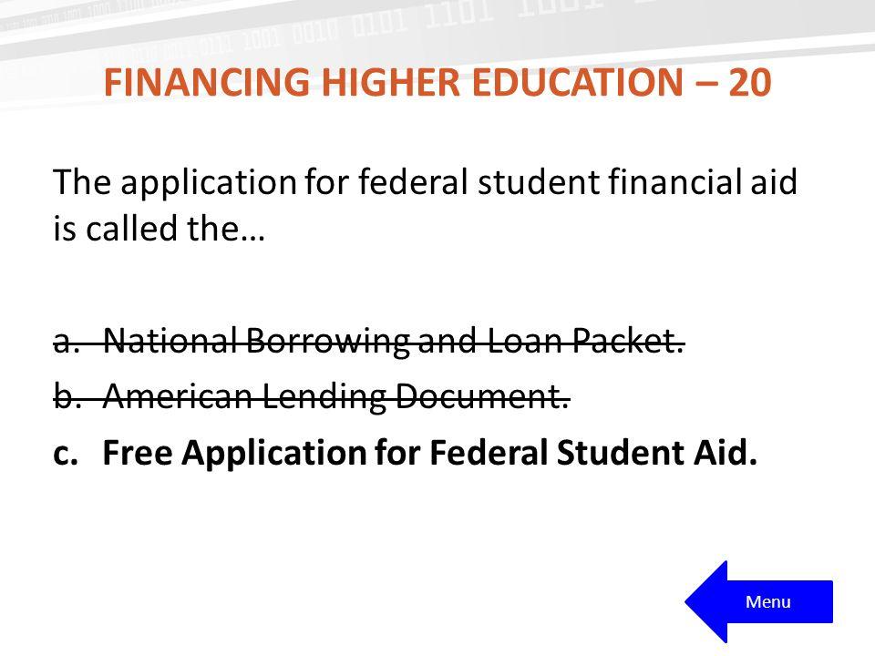 Financing Higher Education – 20