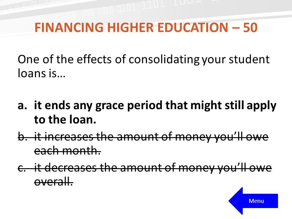 Financing Higher Education – 50