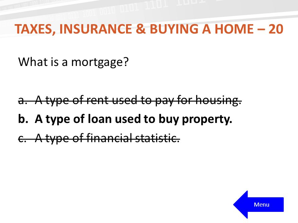 Taxes, Insurance & buying a home – 20