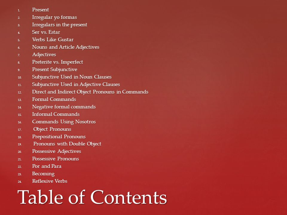 Table of Contents Present Irregular yo formas