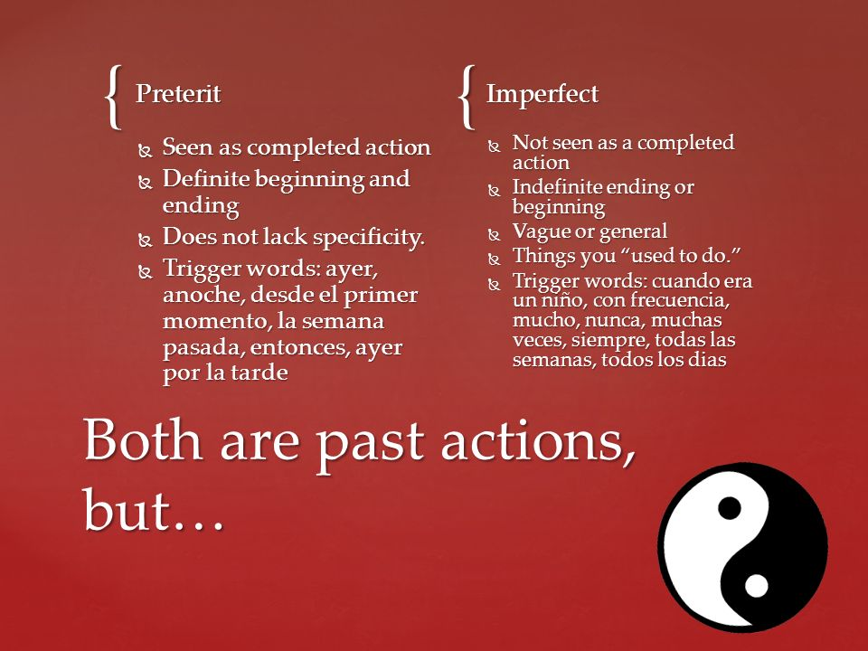 Both are past actions, but…