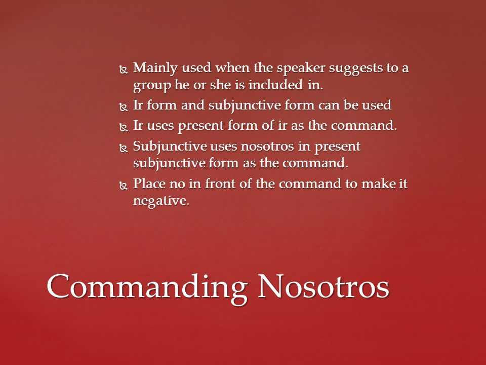Mainly used when the speaker suggests to a group he or she is included in.