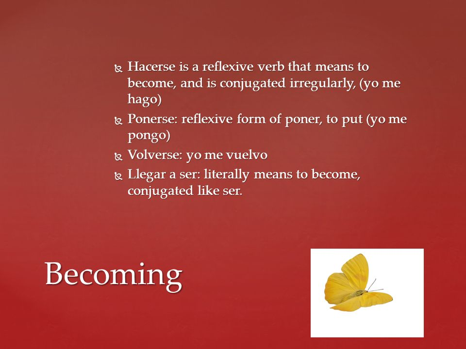 Hacerse is a reflexive verb that means to become, and is conjugated irregularly, (yo me hago)