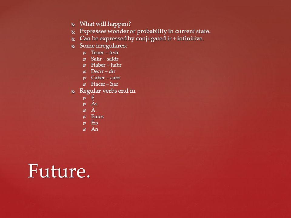 Future. What will happen