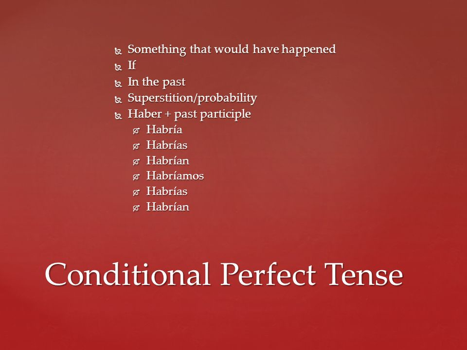 Conditional Perfect Tense