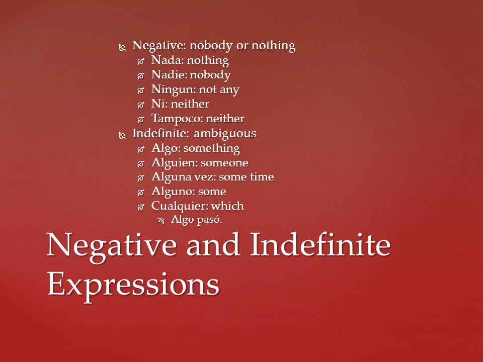 Negative and Indefinite Expressions