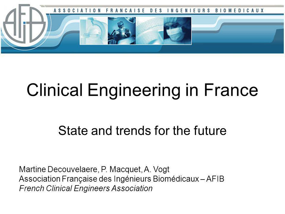 Clinical Engineering in France