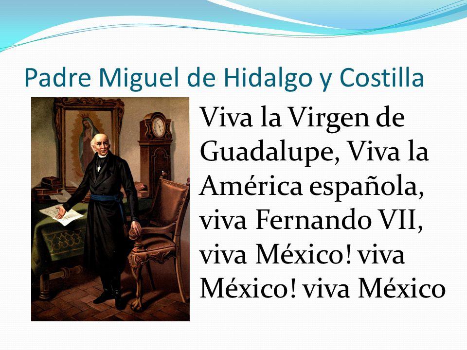 Padre Miguel de Hidalgo y Costilla