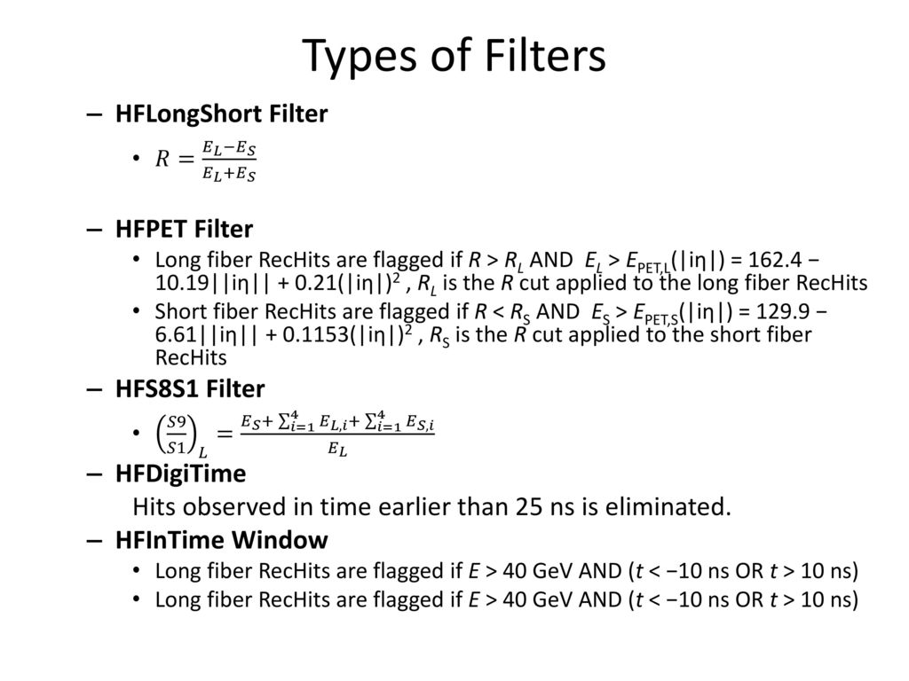 Types of Filters HFLongShort Filter HFPET Filter HFS8S1 Filter