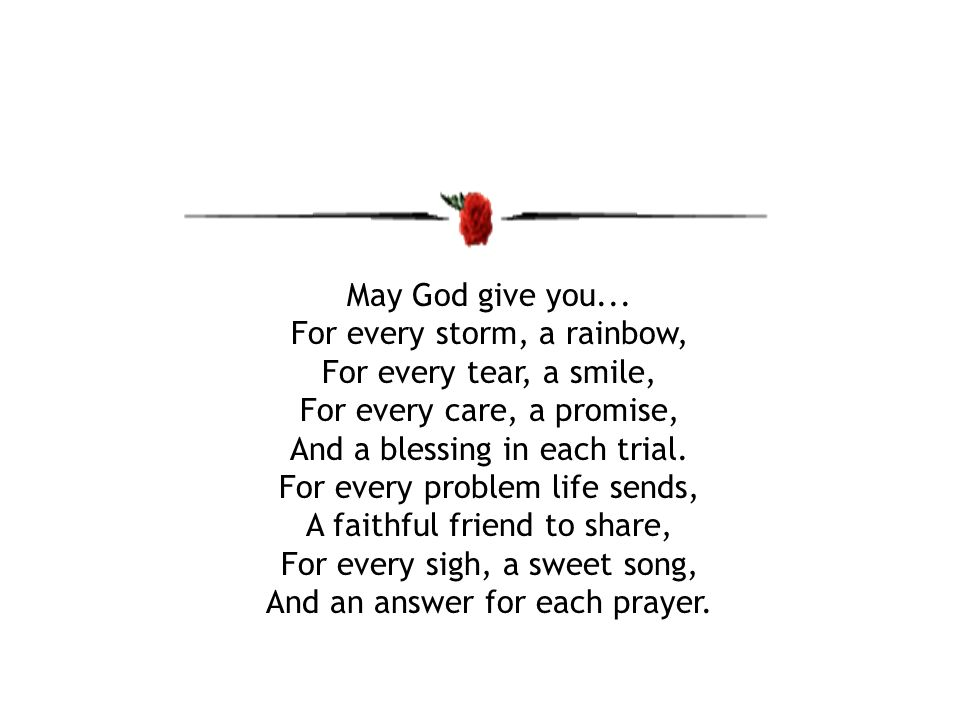 May God give you...