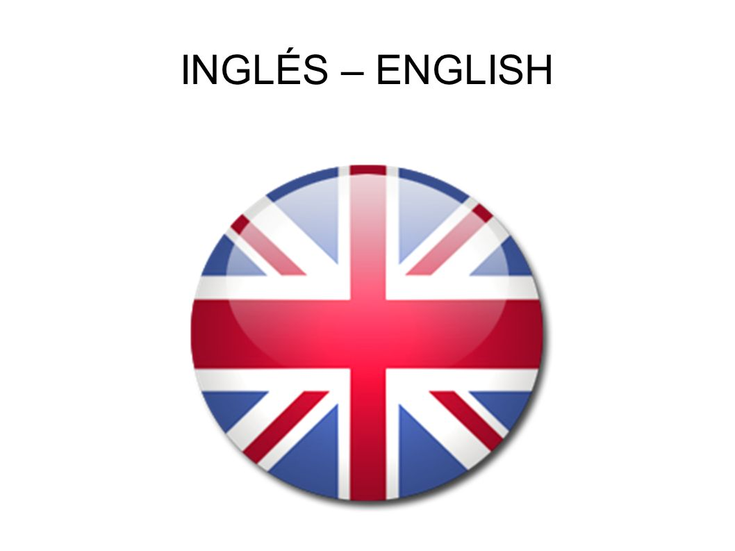 INGLÉS – ENGLISH