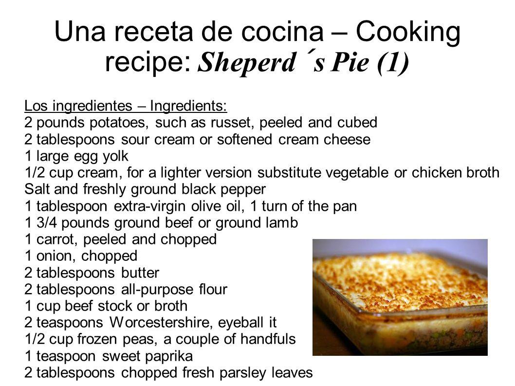 Una receta de cocina – Cooking recipe: Sheperd´s Pie (1)
