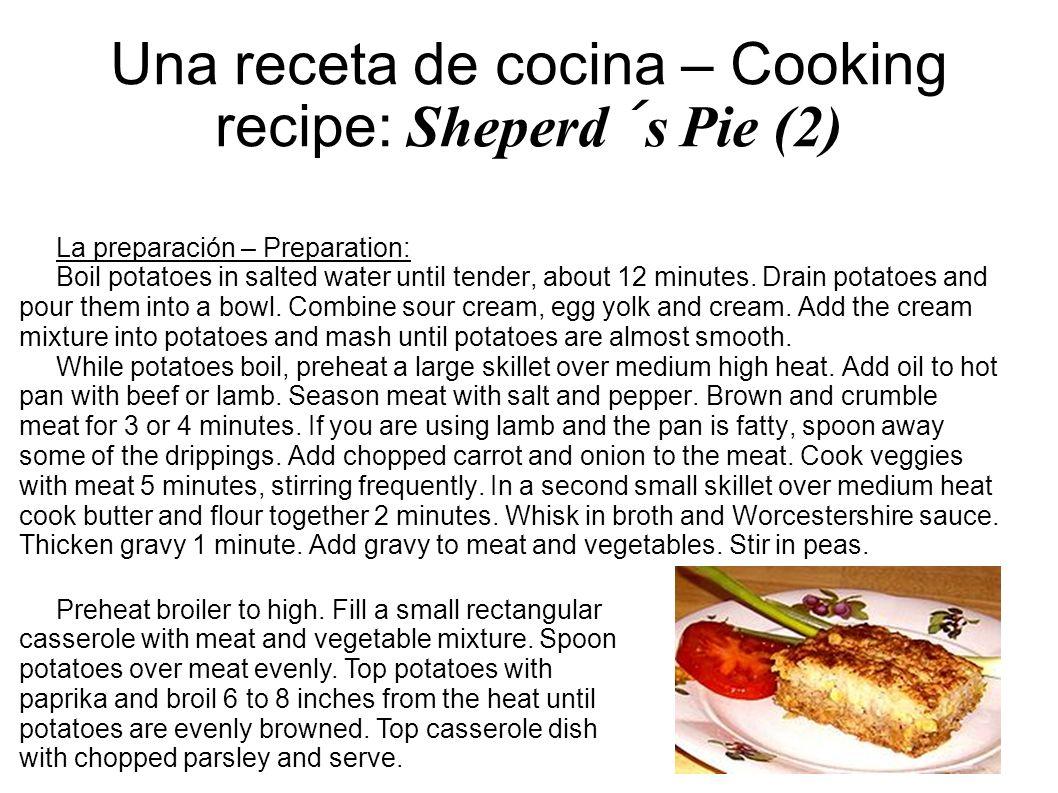 Una receta de cocina – Cooking recipe: Sheperd´s Pie (2)
