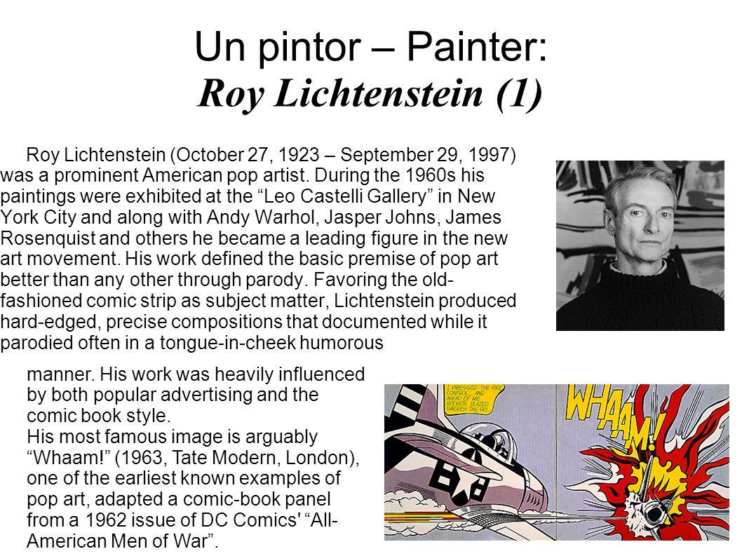 Un pintor – Painter: Roy Lichtenstein (1)