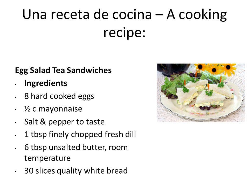Una receta de cocina – A cooking recipe: