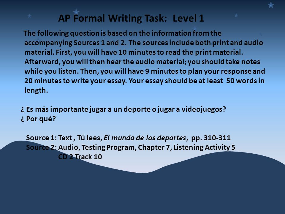 AP Formal Writing Task: Level 1