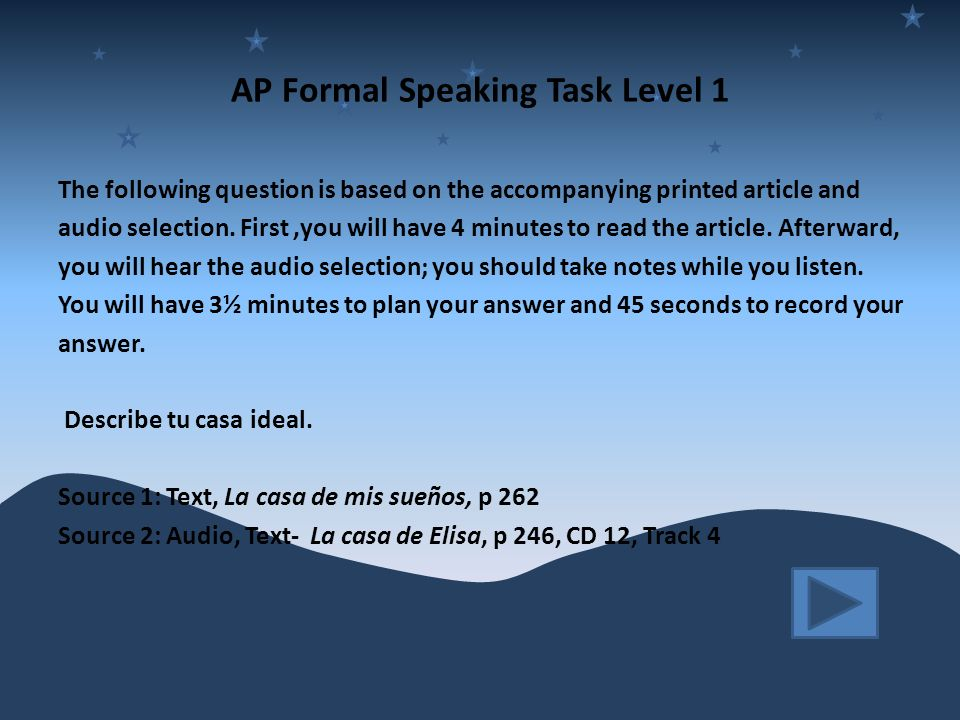 AP Formal Speaking Task Level 1