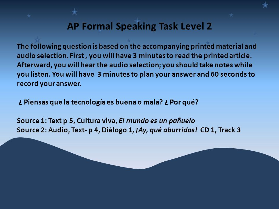 AP Formal Speaking Task Level 2