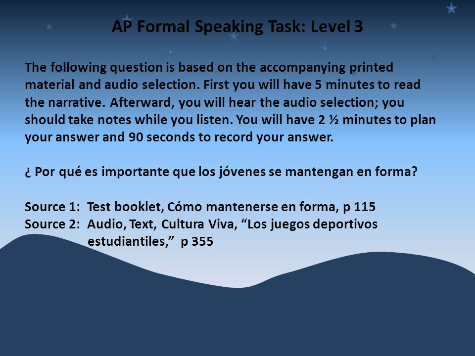 AP Formal Speaking Task: Level 3
