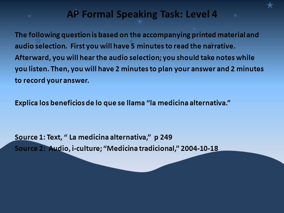 AP Formal Speaking Task: Level 4