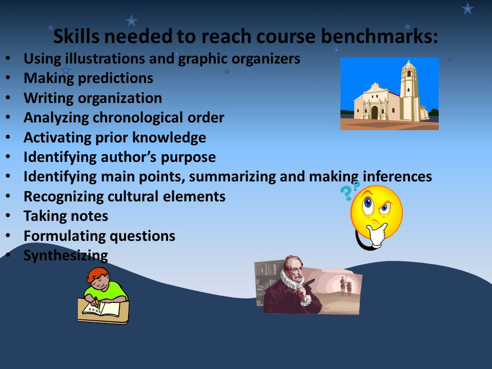 Skills needed to reach course benchmarks: