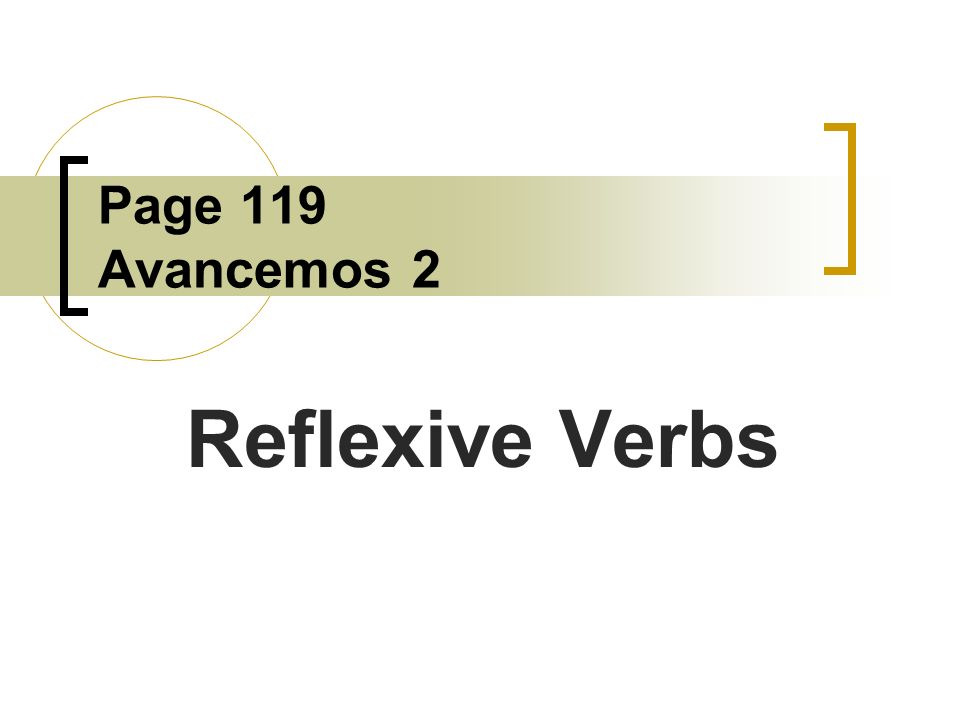 Page 119 Avancemos 2 Reflexive Verbs