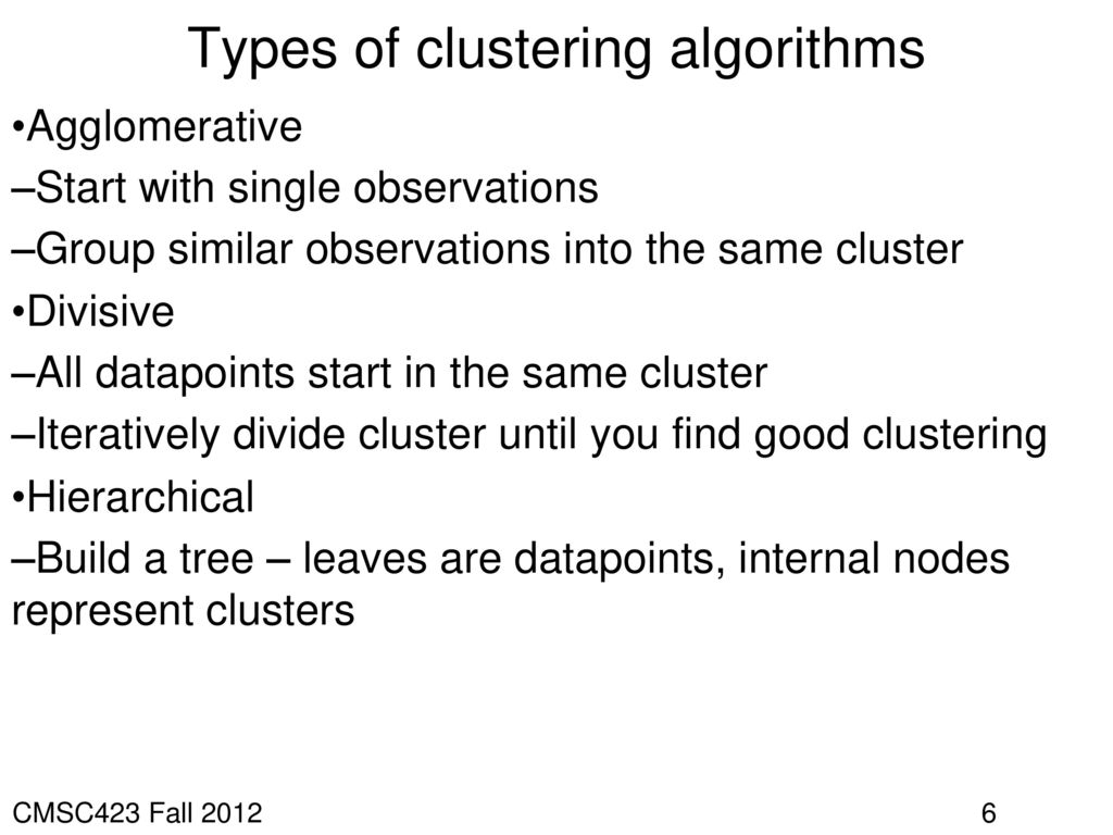 Types of clustering algorithms