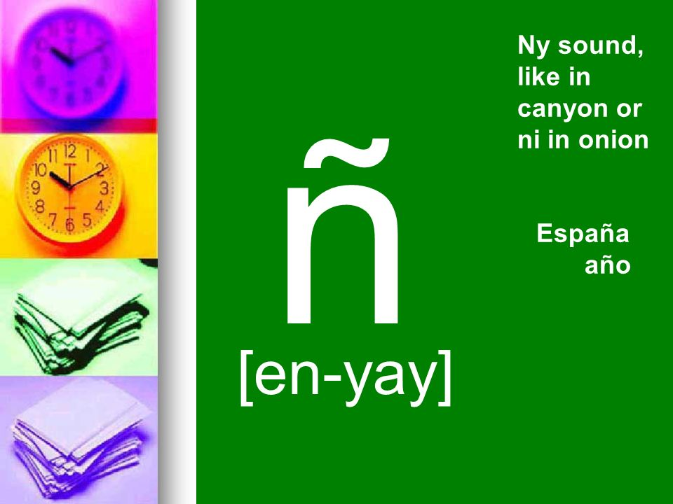 Ny sound, like in canyon or ni in onion