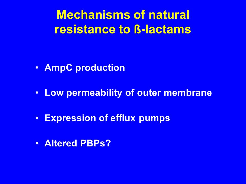 Mechanisms of natural resistance to ß-lactams