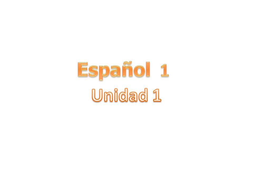 Español 1 Unidad 1