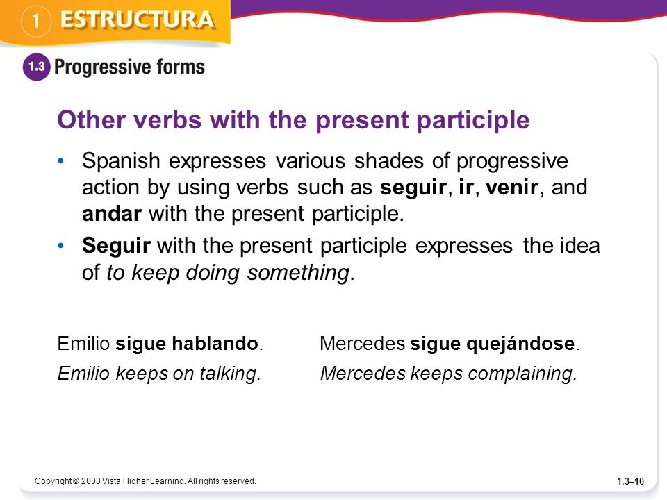 Other verbs with the present participle