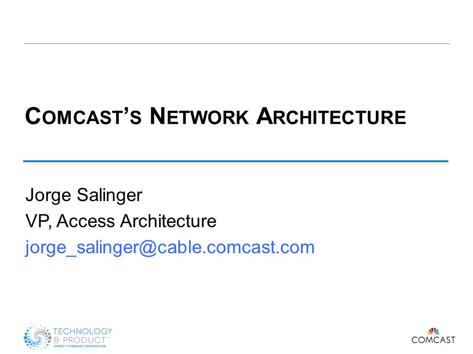 Comcast's Network Architecture