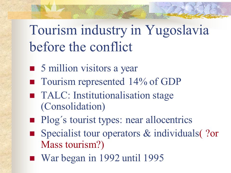 Tourism industry in Yugoslavia before the conflict