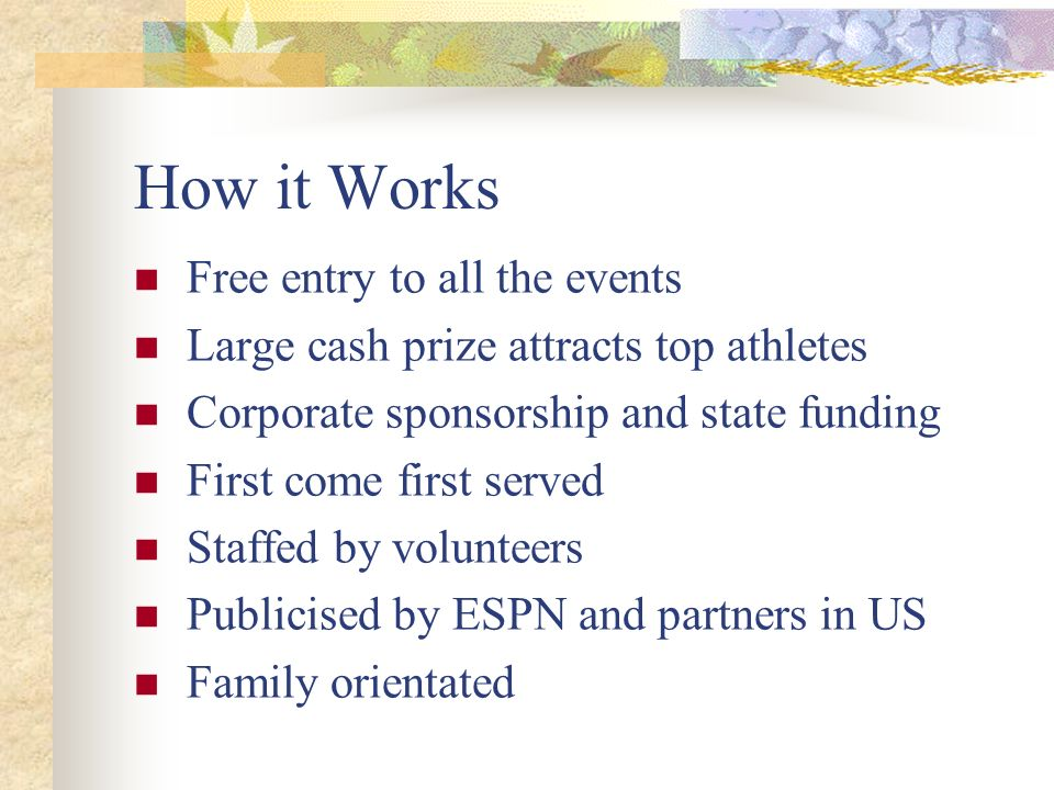 How it Works Free entry to all the events