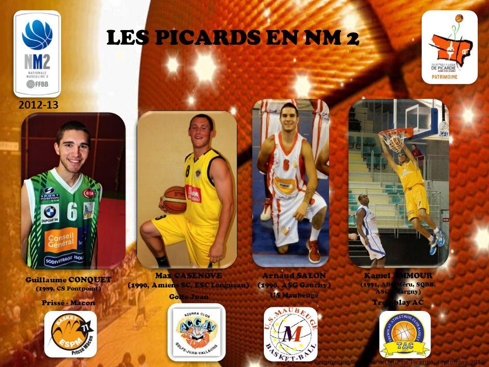 LES PICARDS EN NM 2 2012-13 Max CASENOVE Arnaud SALON Kamel AMMOUR