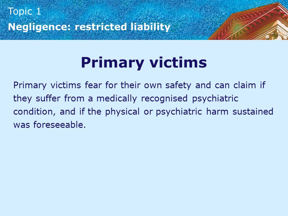 the law for psychiatric harm by secondary victims One of the enduring mysteries of hong kong tort law is the dearth, one might say  absence, of  psychiatric injury suffered by a secondary victim 3 according to.