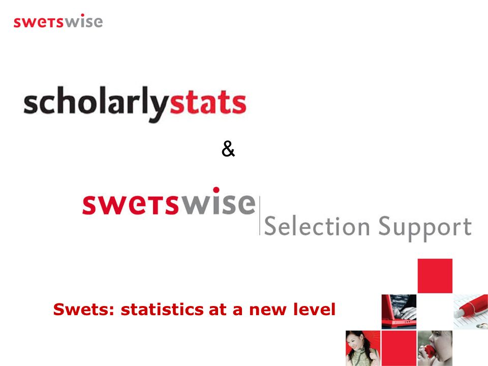 Swets: statistics at a new level