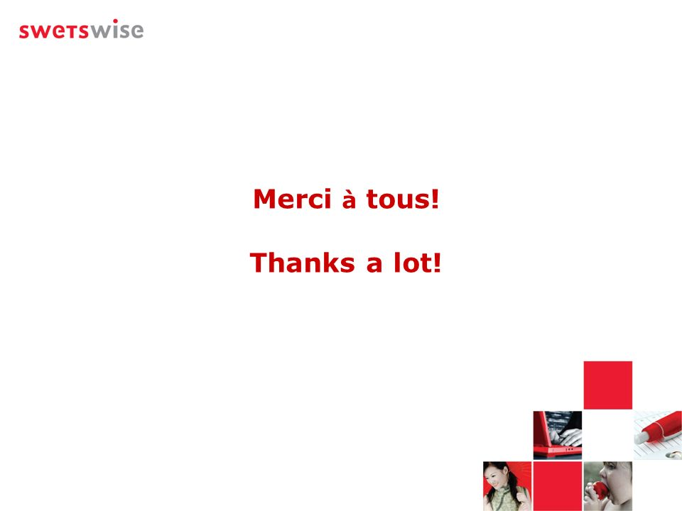 Merci à tous! Thanks a lot!