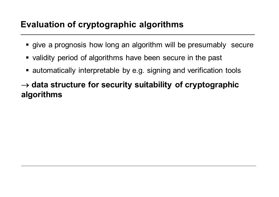 Evaluation of cryptographic algorithms