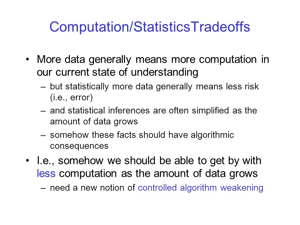 Computation/StatisticsTradeoffs