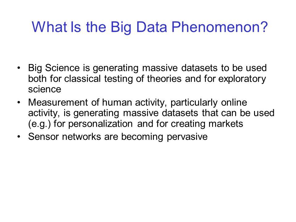 What Is the Big Data Phenomenon