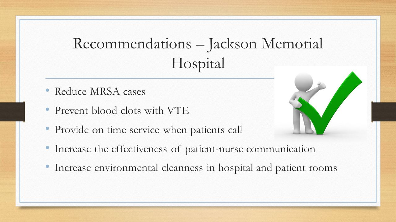 Recommendations – Jackson Memorial Hospital