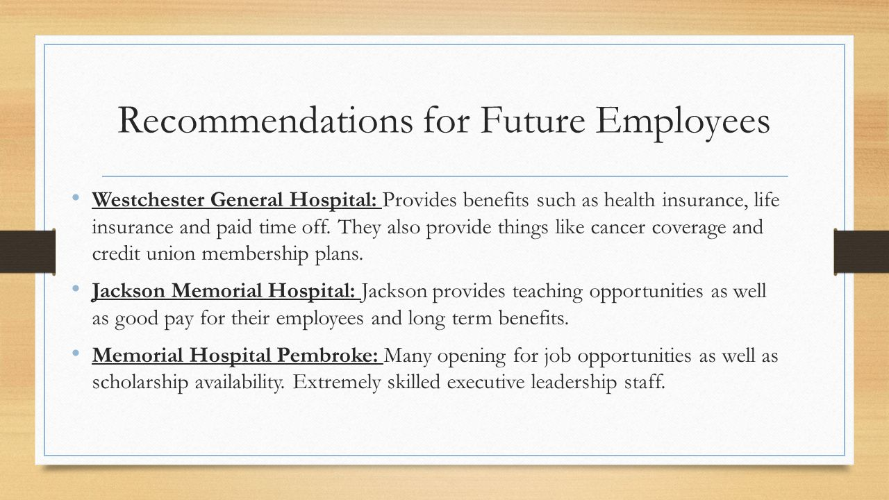 Recommendations for Future Employees